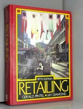 Gerald Pintel et Jay Diamond - Retailing