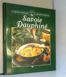 SAVOIE DAUPHINE. La Bonne...