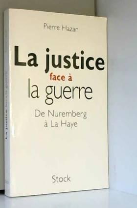 La justice face à la...