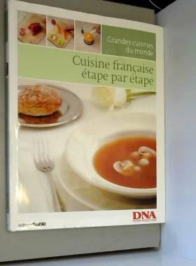 CUISINE FRANCAISE ETAPE PAR...