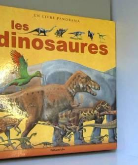 Panoramas les Dinosaures -...