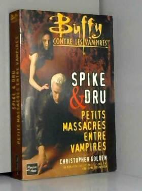 Drusilla et Spike : Petits...