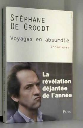 Voyages en absurdie :...