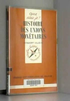 Histoire des Unions monétaires