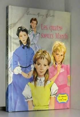 Louisa May Alcott - L.-M. Alcott. Les Quatre soeurs March : . Illustrations de P. Durand