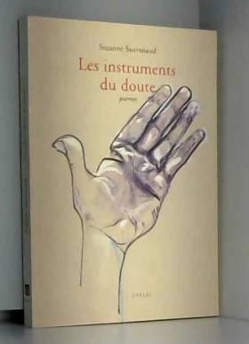 Suzanne Sauvanaud - Les instruments du doute
