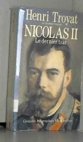Nicolas II, le dernier tsar