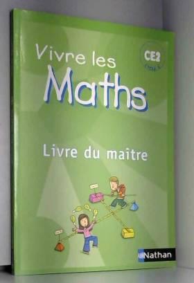 Vivre les Maths CE2 Cycle 3...