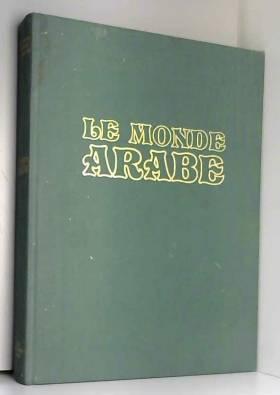 Le Monde arabe : Tradition...