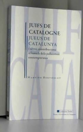 Juifs de Catalogne : Et...