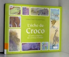 L'écho du croco : Et autres...