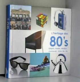 L'héritage des 80's :...