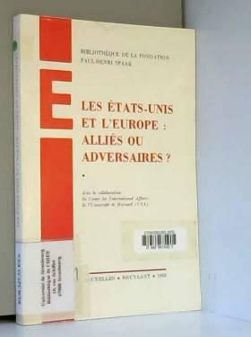 Les Etats-Unis et l'Europe...