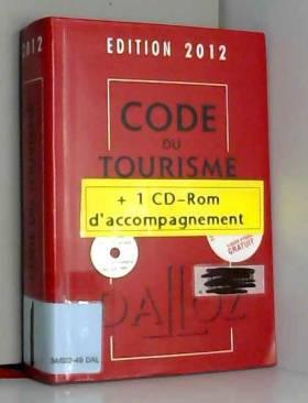 Code du tourisme 2012 avec...