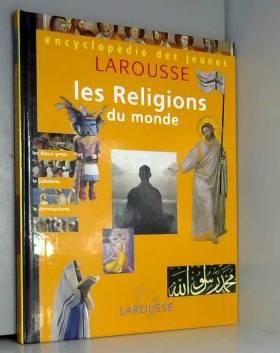 Les religions du monde...