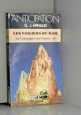 Les Voiliers du rail (La...