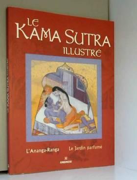 Le Kama Sutra illustré :...