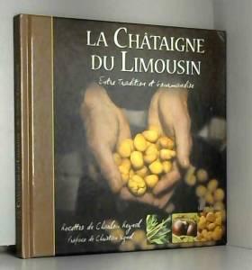 La châtaigne du Limousin :...