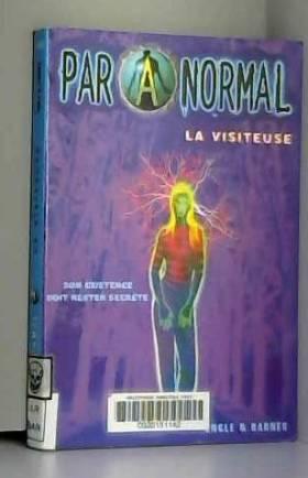 Paranormal, Tome 1 : La...