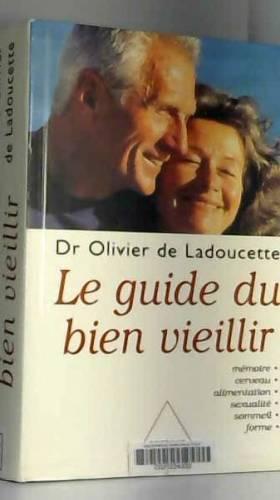 Le Guide du bien vieillir