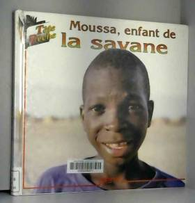 Collectif - Moussa, enfant de la savane / La calebasse de Samba