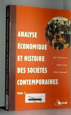 Montoussé, Louat et Renouard - Analyse économique et histoire des sociétés contemporaines, tome 1
