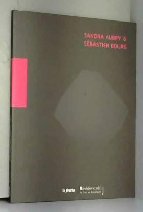 Résidence(s) de l'Art en Dordogne - Sandra Aubry & Sébastien Bourg