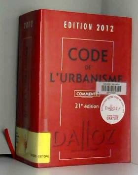 Code de l'urbanisme 2012,...