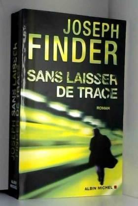 Joseph Finder - Sans laisser de trace