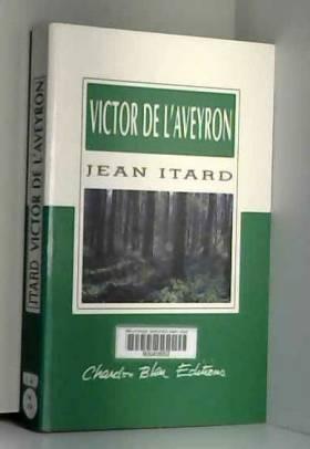 Victor de l'Aveyron...