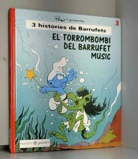 PIERRE) PEYO (CULLIFORD - EL TORROMBOMBI DEL BARRUFET MUSIC