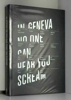 Egidio Coccimiglio;Kelly Woods - In Geneva No One Can Hear You Scream by Egidio Coccimiglio (2008-04-01)
