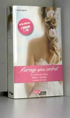 Mariage sous contrat: Un...