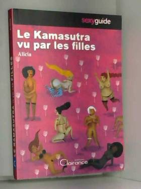 Kamasutra vu par les filles...