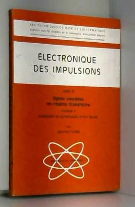 Electronique des impulsions...