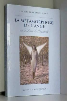 La Métamorphose de l'ange...