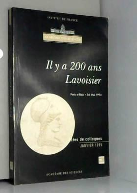 IL Y A 200 ANS LAVOISIER....