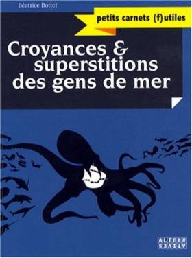 Croyances et superstitions...