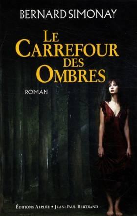 Le Carrefour des Ombres