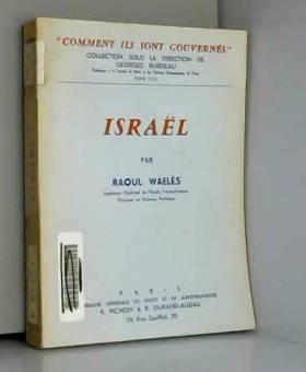 Israël : Par Raoul Waelès