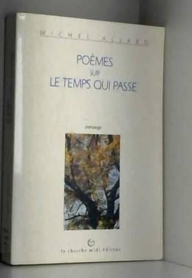 Poèmes sur le temps qui...