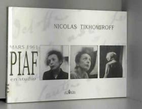 Mars 1961, Piaf en Studio