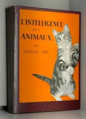 L'intelligence des animaux.