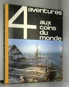 VICTOR PAUL-EMILE - AVENTURES AUX 4 COINS DU MONDE