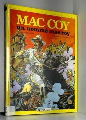 Mac Coy, tome 2 : Un Nommé...