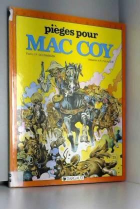 Mac Coy, tome 3 : Piège...