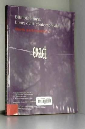 Bibliothèques / Lieux d'art...