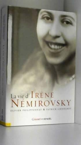 La vie d'Irène Némirovsky :...