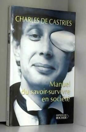 Manuel du savoir-survivre...