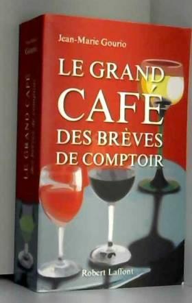 Le Grand Café des brèves de...